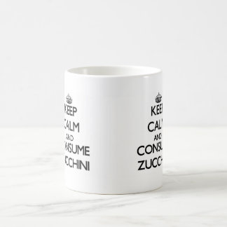 Keep calm and consume Zucchini Classic White Coffee Mug
