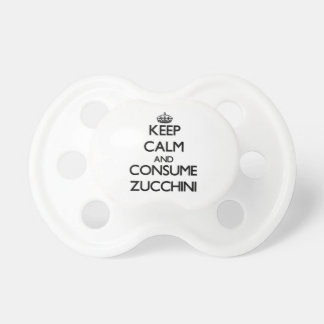 Keep calm and consume Zucchini Pacifier