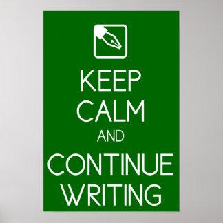 Keep Calm and Continue Writing Print