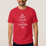 Keep Calm and Contra On Shirt