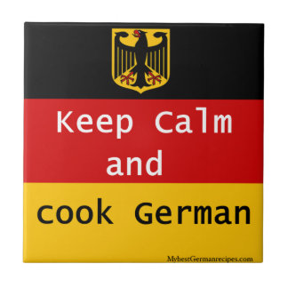 Keep Calm and Cook German Tile