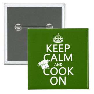 Keep Calm and Cook On (customizable colors) Button