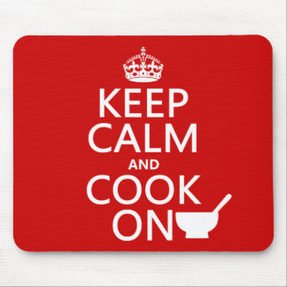 Keep Calm and Cook On (customize colors) Mousepads