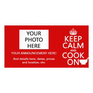 Keep Calm and Cook On (customize colors) Photo Greeting Card