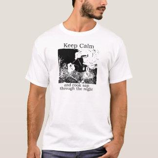 Keep calm and cook sap through the night T-Shirt
