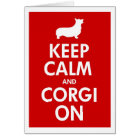 Keep Calm and Corgi On Pembroke Card