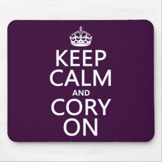 Keep Calm and Cory On (any background color) Mouse Pad