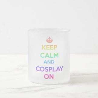 Keep Calm and Cosplay On Frosted Glass Coffee Mug