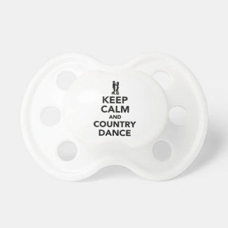 Keep calm and country dance pacifier