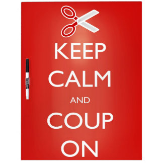 """""""Keep Calm and Coup On"""" Dry Erase Board"""