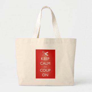 Keep Calm and Coup On Large Tote Bag