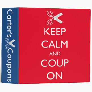 """Keep Calm and Coup On"" Personalized Coupon Binder"