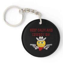 Keep Calm And Cowboy On 4 Keychain
