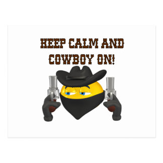 Keep Calm And Cowboy On Postcard