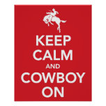 Keep Calm and Cowboy On Poster