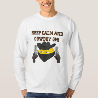 Keep Calm And Cowboy On T-Shirt