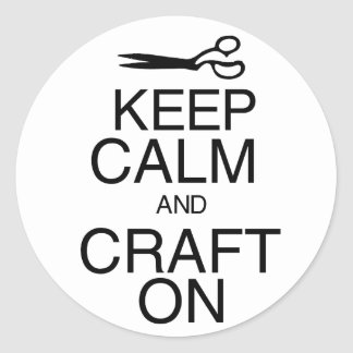 Keep Calm and Craft On Classic Round Sticker