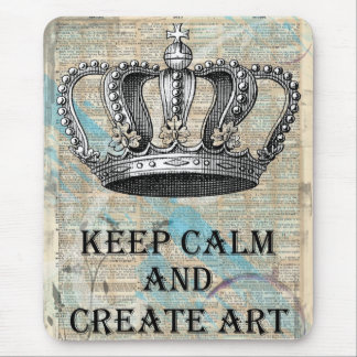 Keep Calm and Create Art Vintage Graphic Design Mouse Pad