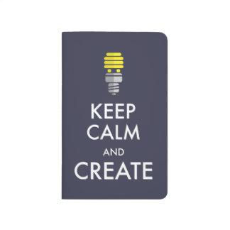 Keep Calm and Create Journal