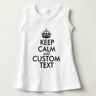 Keep Calm and Create Your Own Make Add Text Here Dress