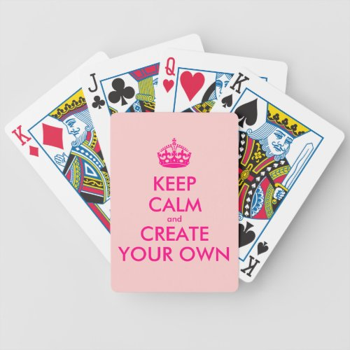 Keep calm and create your own _ Pink Bicycle Playing Cards