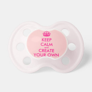 Keep calm and create your own - Pink BooginHead Pacifier