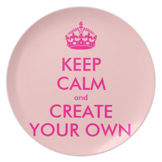 Keep calm and create your own - Pink Dinner Plates