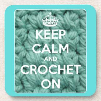 Keep Calm and Crochet On Blue Coaster