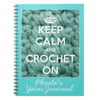 Keep Calm and Crochet On Blue Spiral Notebook