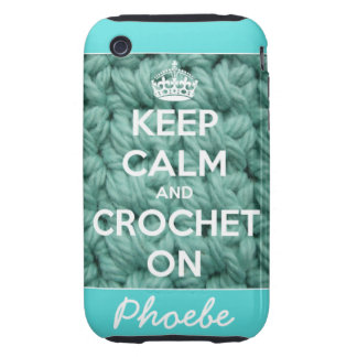 Keep Calm and Crochet On Blue Personalized Tough iPhone 3 Cases