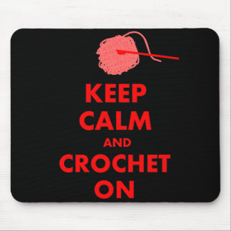 Keep Calm and Crochet On Gifts Mouse Pad