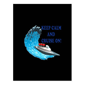 Keep Calm And Cruise On Postcard