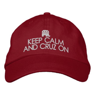 Keep Calm and Cruz On Embroidered Hats