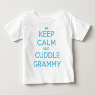 Keep Calm and Cuddle Grammy Baby T-Shirt