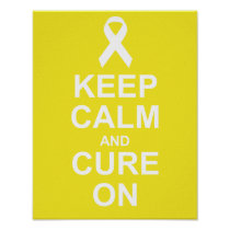 Keep Calm and Cure On Bladder Cancer Poster