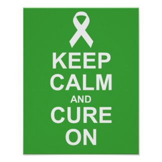 Keep Calm and Cure On Kidney Cancer Poster
