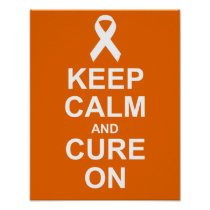 Keep Calm and Cure On Leukemia Cancer Poster