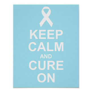 Keep Calm and Cure On Prostate Cancer Poster