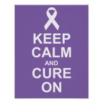 Keep Calm and Cure On Thyroid Cancer Poster