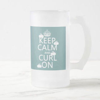 Keep Calm and Curl On (any color) 16 Oz Frosted Glass Beer Mug