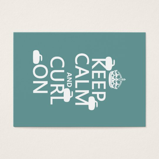 Keep Calm and Curl On (any color) Business Card