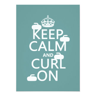 Keep Calm and Curl On (any color) 5.5x7.5 Paper Invitation Card