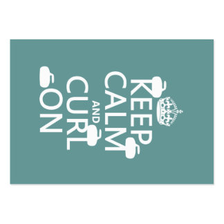 Keep Calm and Curl On (any color) Large Business Card