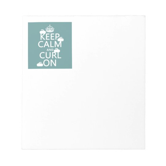 Keep Calm and Curl On (any color) Notepad