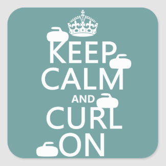 Keep Calm and Curl On (any color) Square Sticker