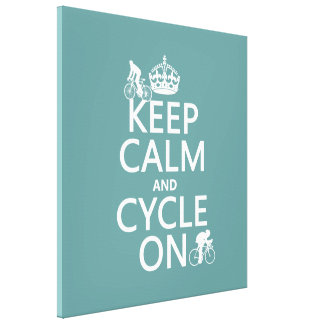 Keep Calm and Cycle On (in any color) Canvas Print
