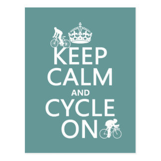 Keep Calm and Cycle On (in any color) Postcard