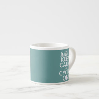Keep Calm and Cycle On (in any color) Espresso Cups