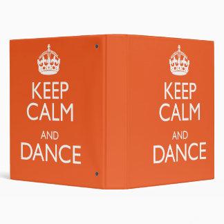 KEEP CALM AND DANCE 3 RING BINDER