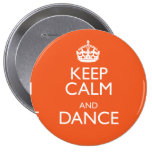 KEEP CALM AND DANCE BUTTON